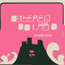 "Stereolab ""Sound Dust"" (Elektra) - 2001"